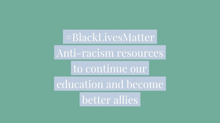 Anti-racism: resources & useful info